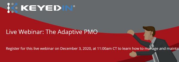 Webinar: The Adaptive PMO (in partnership with KeyedIn)